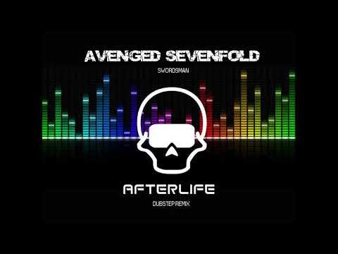 Avenged Sevenfold  - Afterlife Dubstep Remix By Swordsman