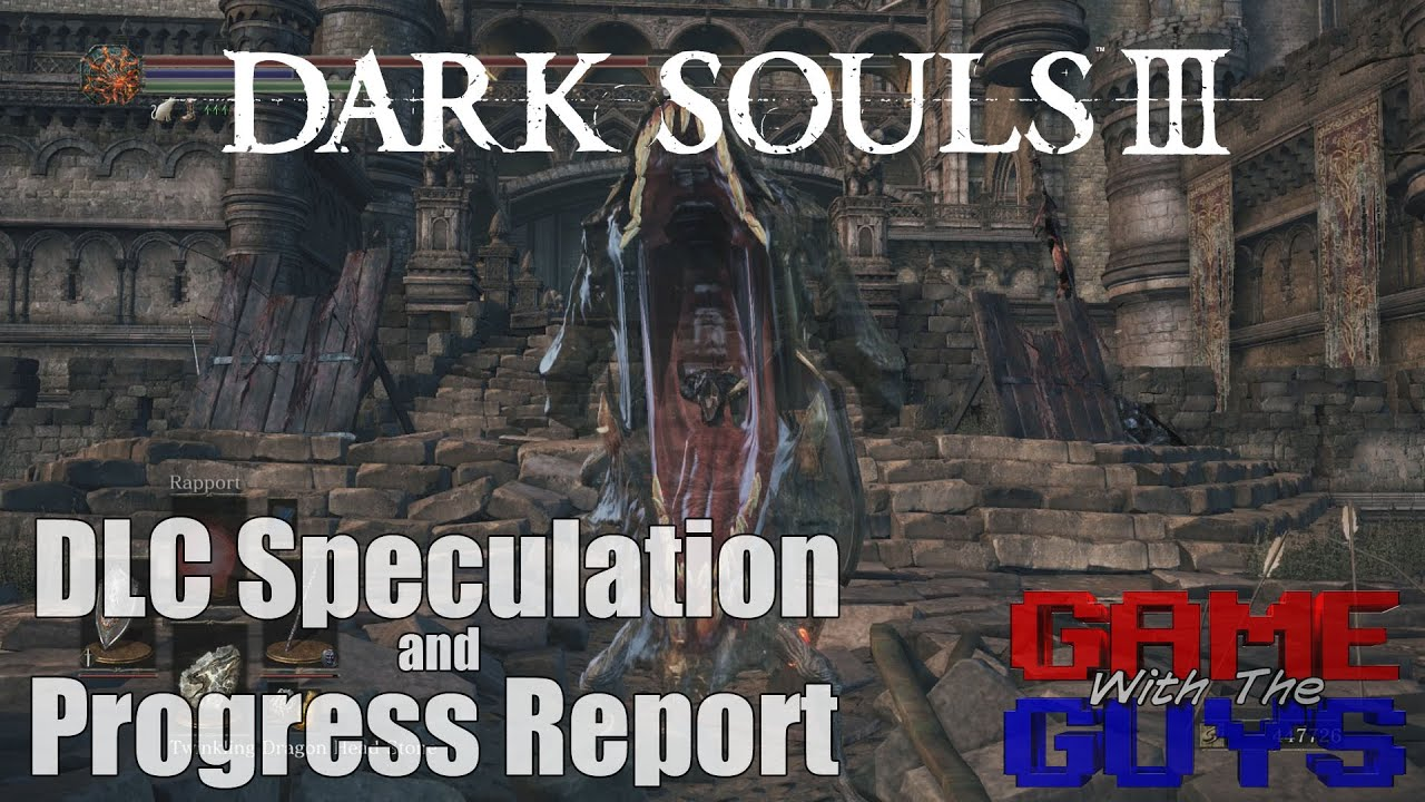 Dark Souls Ii Lore And Speculation: Dark Souls 3 DLC Speculation (and My Progress Report