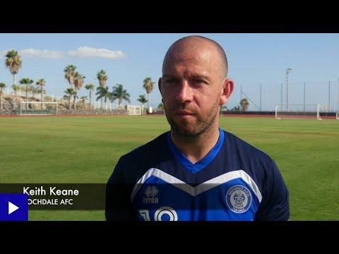INTERVIEW: Keith Keane On Dale's Pre-season Trip To Tenerife 2017