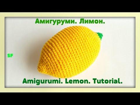 Amigurumi  Lemon Tutorial Crochet Амигуруми  Как связать лимон