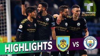 Burnley Vs. Manchester City: 1 4 Goals & Highlights | Premier League | Telemundo Deportes