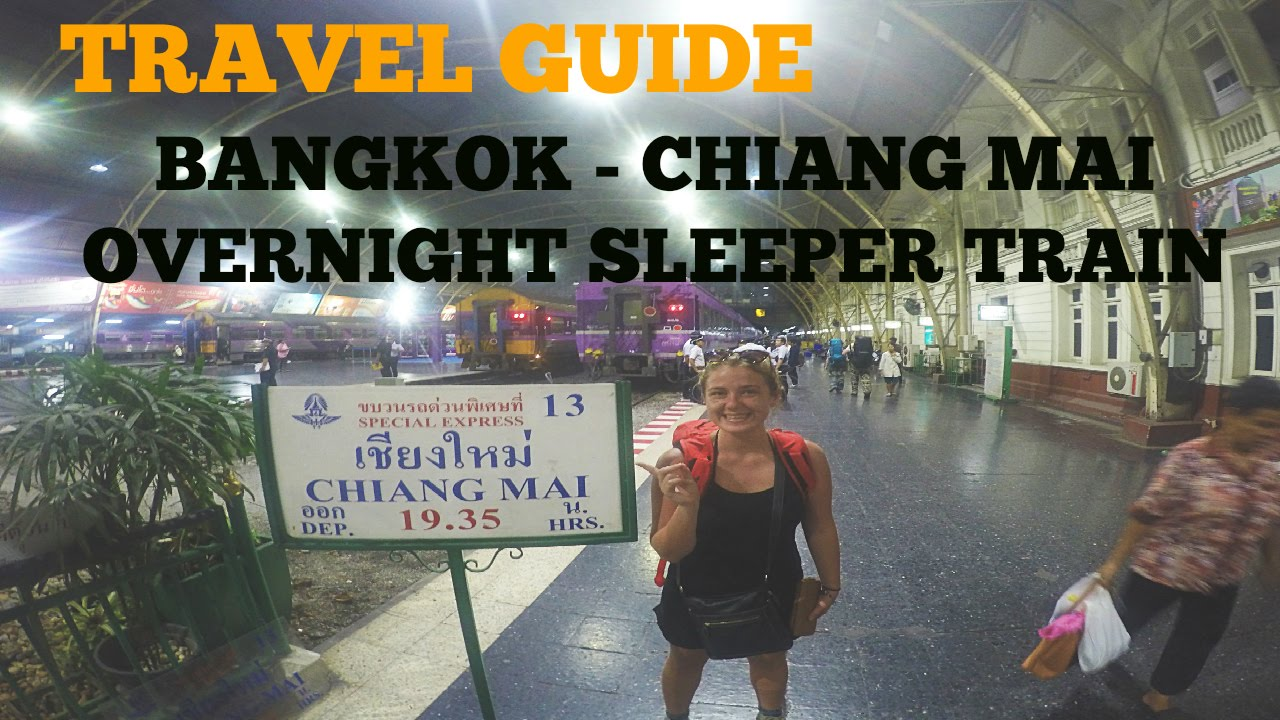 a0c2609af1 TRAVEL GUIDE  BANGKOK TO CHIANG MAI OVERNIGHT SLEEPER TRAIN - YouTube