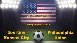 Sporting Kansas City vs Philadelphia Union Predictions Major League Soccer 2014