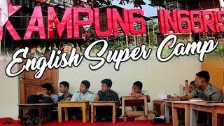ENGLISH SUPER CAMP - KAMPUNG INGGRIS, PARE, KEDIRI