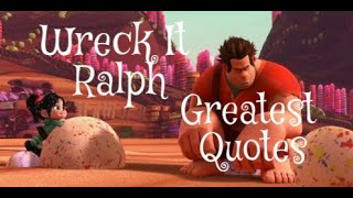 Wreck it Ralph Greatest Quotes and 1 Liners (2012)
