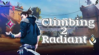 Climbing to Radiant | Val๐rant Ranked Gameplay Highlights