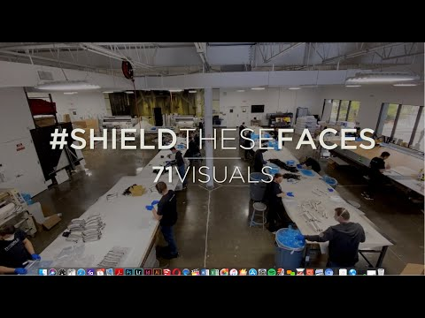71VISUALS - Turns Production Facility Into Mass Production Face Shield Factory.