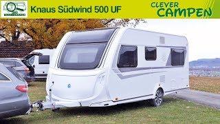 Knaus Südwind 500 UF: Was bringt die gründliche Modellpflege? Test-Camper | Clever Campen