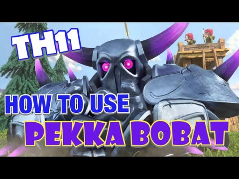 TH11 How To Use PEKKA BOBAT - Best TH11 Attack Strategy In Clash Of Clans