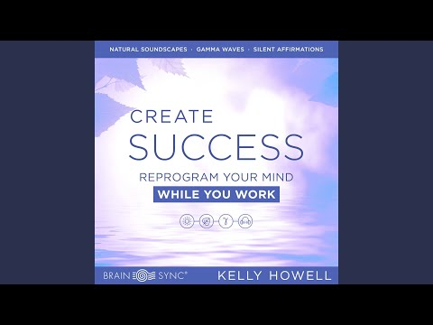Create Success While You Work: Listen Anytime