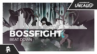 Bossfight - Beat Down [Monstercat Release]