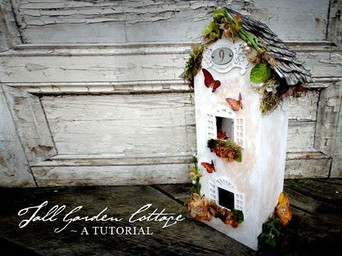 Tall Garden Cottage Tutorial