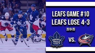 Maple Leafs lose 4-3 to the Blue Jackets! (Oct 21st 2019)