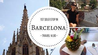 Barcelona for one week! | Solo Travel Vlog