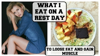 WHAT I EAT ON A REST DAY || Gain Muscle And Lose Fat