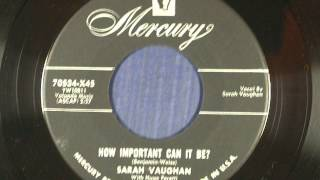 Sarah Vaughan   How Important Can It Be   1955