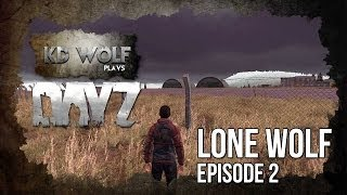 DayZ Standalone Lone Wolf Day 2