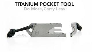 TPT Titanium Pocket Tool (Official Kickstarter Video)