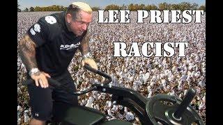 LEE PRIEST RACIST Caught on VIDEO