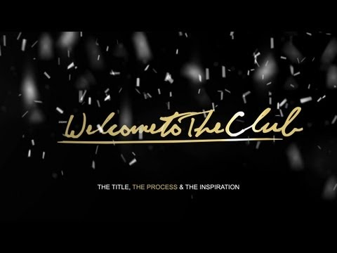 TE - Welcome To The Club - The Title, The Process & The Inspiration