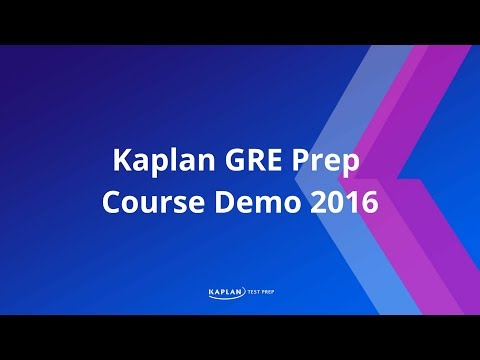 Kaplan GRE Prep Course Demo 2016