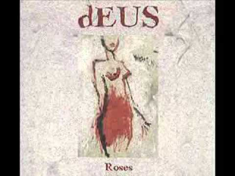 Deus - For the Roses