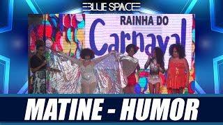 Blue Space Oficial - Matinê - Humor - 17.02.19