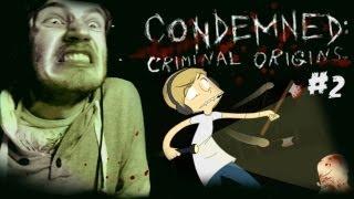 GAME HAS JUMPSCARES ;_; - Condemned: Criminal Origins - Walkthrough - Part 2