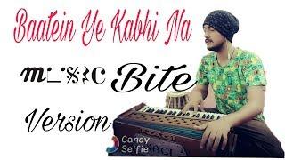 Baatein Ye Kabhi Na Full Song Khamoshiyan    Music Bite