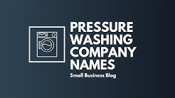 Best Pressure Washing Company Names