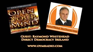 Open Your Mind (OYM) Radio - Raymond Whitehead - October 25th 2015