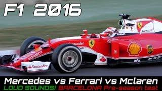 formula 1  2016 sound   ferrari vs mercedes vs mclaren honda   f1 test day
