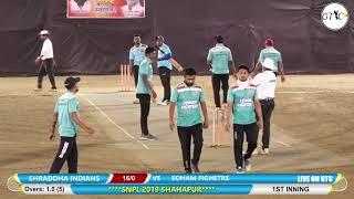 SOHAM FITTERS VS SHRADDHA INDUANS MATCH AT नगरपंचायत प्रीमिअर लीग (शहापूर) 2019 #FINAL DAY