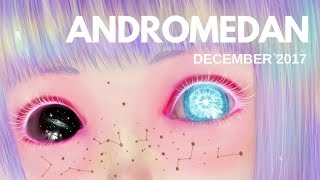 ANDROMEDAN Starseed Energetics - December 2017 ⭐🌏