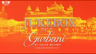 Best Of Gurbani | Daler Mehndi | Jukebox | Shabad Gurbani | DMRecords