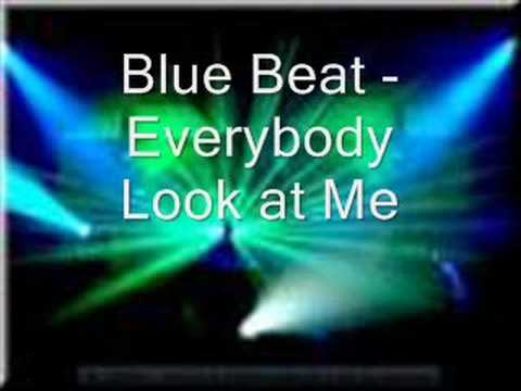 Blue Beat - Everybody Look at Me
