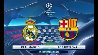 Real Madrid vs Barcelona | UEFA Champions League 2018 Final | PES 2018 Gameplay HD