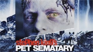 The Films of Stephen King - Pet Sematary (1989)