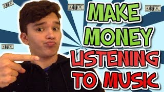 How To Make Money Listening To Music Online $30 A Day