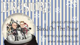 Watch Erasure Blood On The Snow video