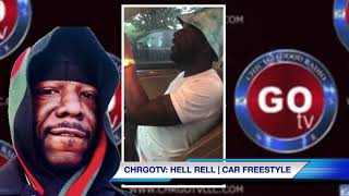 Hell Rell | Car Freestyle | CHRGOTV