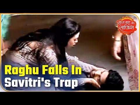Raghu Falls In The Trap Of Savitri's Conspiracy | Gathbandhan | Saas Bahu Aur Saazish