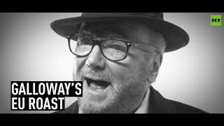 EU is a collection of fading, failing economies – George Galloway
