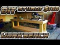 How to build a sturdy and affordable workbench for your garage ✔
