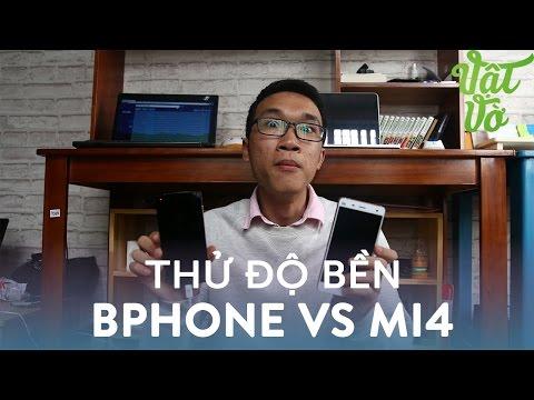Vật Vờ| Thử độ bền Xiaomi Mi4 và BPhone: đập màn hình, thả rơi
