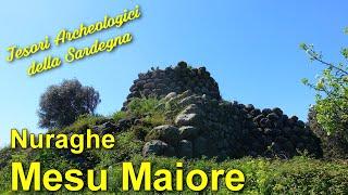 Il Nuraghe Mesu Maiore - Tesori Archeologici della Sardegna