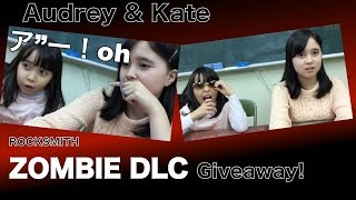 CLOSED - Audrey & Kate Giveaway - ROCKSMITH - Zombie Song Pack DLC Giveaway - ロックスミスDLCプレゼント企画!