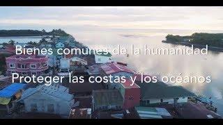 Bienes comunes de la humanidad: Proteger las costas y los océanos