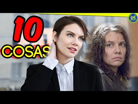 10 Cosas que No Sabías de Lauren Cohan (Maggie Greene) | The Walking Dead