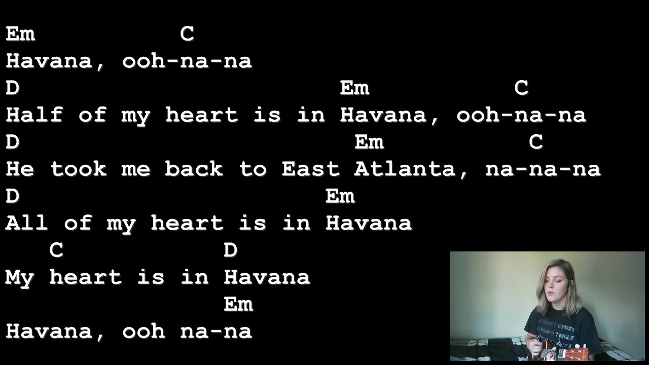 Havana - Camila Cabello [Lyrics And Chords] Ukulele ...